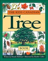 The Kids Canadian Tree Book 1550743368 Book Cover