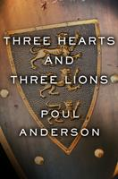 Three Hearts and Three Lions 0739435256 Book Cover