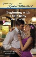 Beginning with Their Baby 0373783949 Book Cover