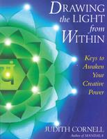 Drawing the Light from Within: Keys to Awaken Your Creative Power 0131913212 Book Cover