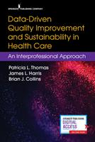 Data-Driven Quality Improvement and Sustainability in Health Care: An Interprofessional Approach 0826139434 Book Cover