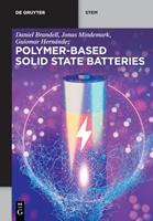Polymer-Based Solid State Batteries 1501521136 Book Cover