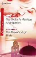 The Sicilian's Marriage Arrangement / The Greek's Virgin Bride 0373688024 Book Cover