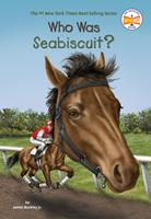Who Was Seabiscuit? 0448483092 Book Cover