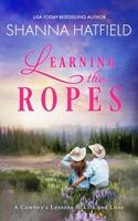 Learnin' The Ropes 1477643575 Book Cover