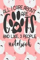 Notebook - All I Care About Are Cats: Cute Cat Themed Notebook Gift For Women 110 Blank Lined Pages With Kitty Cat Quotes 1710261935 Book Cover