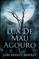 Lua de Mau Agouro: Edio impressa grande 1034062778 Book Cover