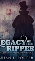 Legacy Of The Ripper (The Study In Red Trilogy Book 2) 1715518594 Book Cover