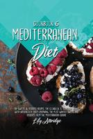 Mediterranean diet cookbook 6: 52 Sweets & desserts recipes. The cookbook to conclude dinner with satisfaction. Enjoy preparing the most wanted sweets and desserts from the Mediterranean cuisine 1914412109 Book Cover