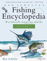 Ken Schultz's Fishing Encyclopedia Volume 1: Worldwide Angling Guide 1684427649 Book Cover