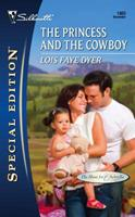 The Princess and the Cowboy 0373248652 Book Cover
