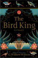 The Bird King 0802148298 Book Cover