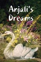 Anjali's Dreams 0359943578 Book Cover
