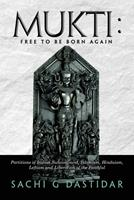 Mukti: Free To Be Born Again 1647536758 Book Cover