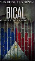 Bical (Generations Book 2) 1715510887 Book Cover