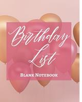 Birthday List - Blank Notebook - Write It Down - Pastel Pink Gold Brown White Abstract Design - Celebration, Party, Fun 1034224824 Book Cover