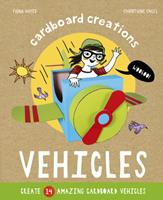 Cardboard Creations - Vehicles 0711243603 Book Cover