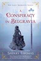 A Conspiracy in Belgravia 0425281418 Book Cover