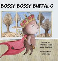 Bossy Bossy Buffalo: Adventures with Goofy Goofy Goat 1716901669 Book Cover