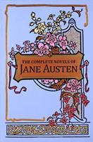 Complete Novels of Jane Austen 1904633935 Book Cover