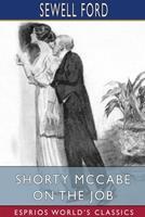 Shorty McCabe on the Job (Esprios Classics) 1034289381 Book Cover