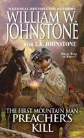 The First Mountain Man Preacher's Kill 0786040025 Book Cover