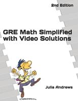 """GRE Math Simplified with Video Solutions: Written by a Veteran Tutor Who Knows What it Takes for Students to """"Get It"""" 1080794654 Book Cover"""