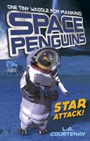 Space Penguins Star Attack! 1434297888 Book Cover