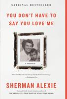 You Don't Have to Say You Love Me 031627075X Book Cover