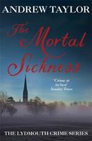 The Mortal Sickness (A Lydmouth Mystery) 0340617144 Book Cover