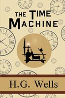 The Time Machine 0893753459 Book Cover