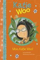 Moo, Katie Woo! (Katie Woo 1404876537 Book Cover