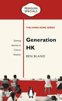 Generation HK: Seeking Identity in China's Shadow 0734398506 Book Cover