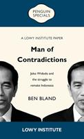 Man of Contradictions: Joko Widodo and the struggle to remake Indonesia 1760897248 Book Cover