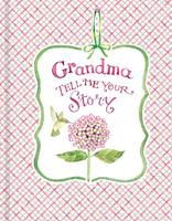 Grandma Tell Me Your Story 1640305084 Book Cover