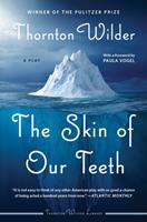 The Skin of Our Teeth: A Play 0062975781 Book Cover