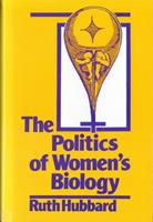 The Politics of Women's Biology 0813514908 Book Cover