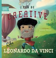 I Can Be Creative Like Leonardo da Vinci 1641705604 Book Cover