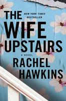 The Wife Upstairs 1250245508 Book Cover