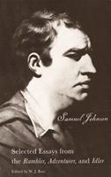 """The Works of Samuel Johnson: Selected Essays from the """"Rambler,"""" """"Adventurer,"""" and """"Idler"""" (The Yale Edition of the Works of Samuel) 0300000162 Book Cover"""