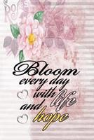 Bloom every day with life and hope motivational quote on pink floral scrapbook vintage cover for new year: 2020 Planner Jan 1 to Dec 31 Weekly & Monthly Coordinator + Calendar Views Inspirational Quot 1677429070 Book Cover