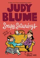 Soupy Saturdays with the Pain and the Great One 0330453912 Book Cover
