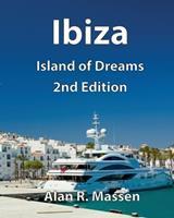 Ibiza Island of Dreams 0993396267 Book Cover
