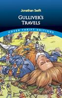 Gulliver's Travels into Several Remote Nations of the World. In Four Parts. By Lemuel Gulliver, First a Surgeon, and then a Captain of Several Ships 0486292738 Book Cover