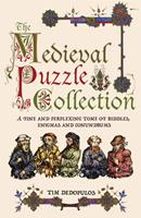 The Medieval Puzzle Collection: A Fine and Perplexing Tome of Riddles, Enigmas and Conundrums 1780975775 Book Cover