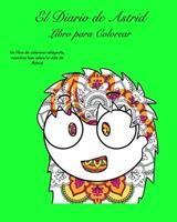 El Diario de Astrid Libro de Colorear 1034169327 Book Cover