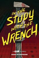 In the Study with the Wrench 1419739778 Book Cover