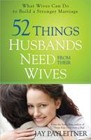 52 Things Husbands Need from Their Wives 0736954856 Book Cover