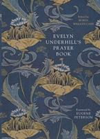 Evelyn Underhill's Prayer Book 0281078734 Book Cover