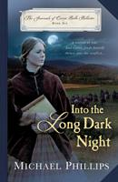 Into the Long Dark Night 1556613008 Book Cover